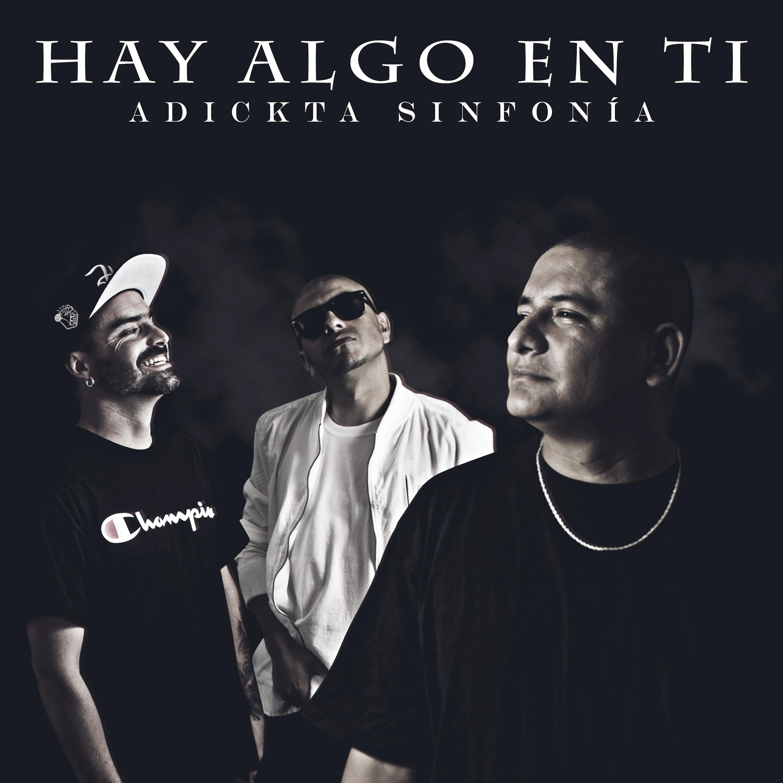 Adickta Sinfonía - Hay Algo En Ti