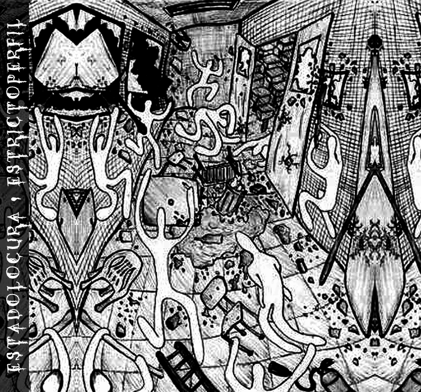 EstadoLocura - EstrictoPerfil (EP)