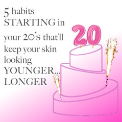 5 habits STARTING in your 20's that'll keep your skin looking YOUNGER… LONGER