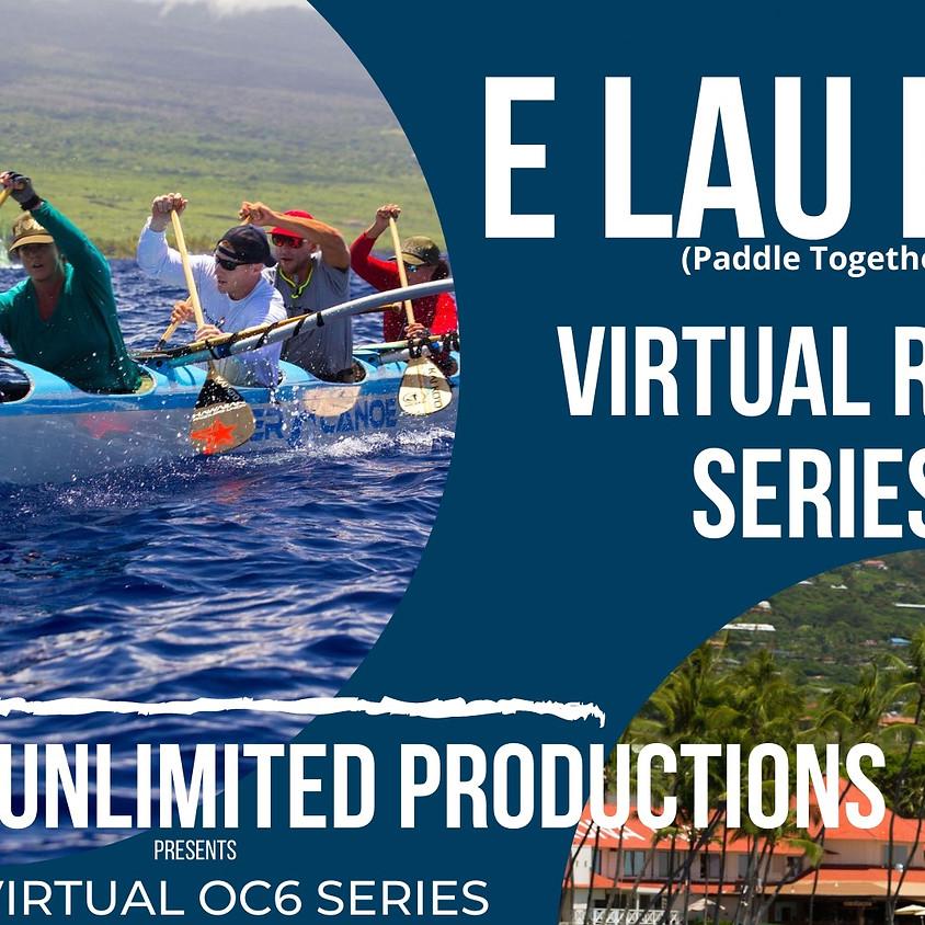 E Lau Hoe (Paddle Together) Virtual Race Series