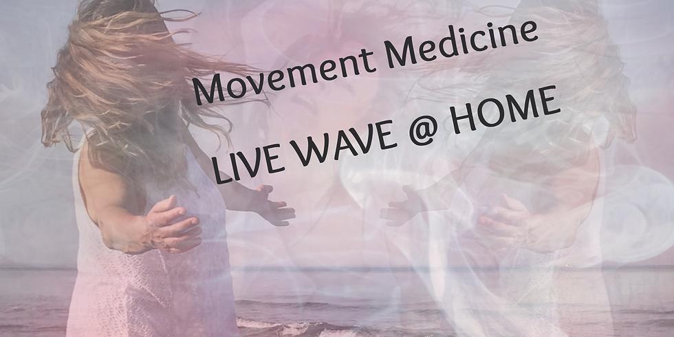 Movement Medicine LIVE WAVE @ HOME 09.11. jetzt Montags