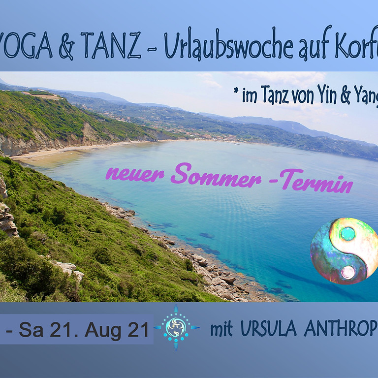 Tanz- und Yogaurlaub auf Korfu - Im Tanz von Yin und Yang - verschoben