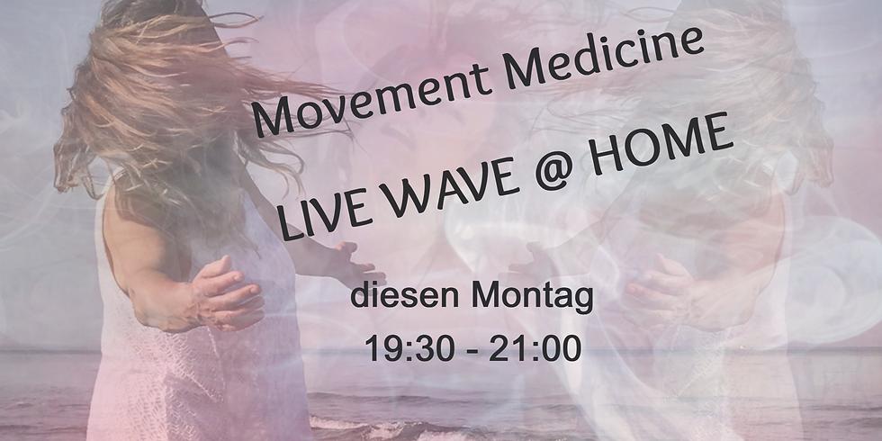 Movement Medicine LIVE WAVE @ HOME 14.09. jetzt Montags