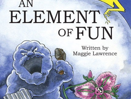 An Element of Fun - Children's book - 5 to 8 year olds