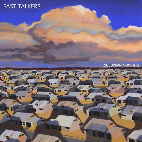 Fast Talkers Suburban Nowhere