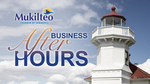 Mukilteo Chamber of Commerce   After Hourse Event