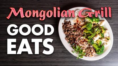 Good Eats at Mongolian Grill