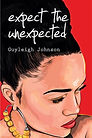 Expect the Unexpected by Guyleigh Johnson