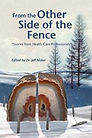 From the Other Side of the Fence by Jeff Nisker