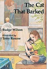 The Cat That Barked by Budge Wilson