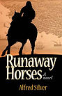 Runaway Horses by Alfred Silver