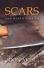 Scars and Other Stories by Don Aker