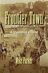Frontier Town: Bear River Nova Scotia by Mike Parker