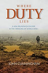 Where Duty Lies by John Cunningham