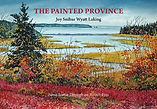 The Painted Province by Joy Snihur Wyatt Laking