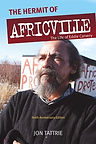 The Hermit of Africville 10th Anniversary Edition