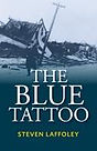 The Blue Tattoo by Steven Laffoley