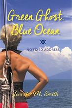 Green Ghost, Blue Ocean by Jennifer M. Smith