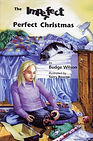 The Imperfect Perfect Christmas by Budge Wilson