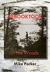 Nebooktook: In the Woods by Mike Parker