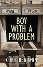 Boy With A Problem by Chris Benjamin