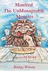 Manfred the UnManageable Monster by Budge Wilson