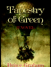 Tapestry of Green by Bruce Graham