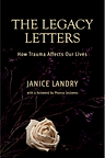The Legacy Letters by Janice Landry
