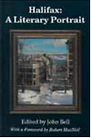 Halifax A Literary Portrait by John Bell