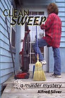 Clean Sweep A Murder Mystery by Alfred Silver