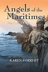 Angels of the Maritimes Volume 2 by Karen Forrest