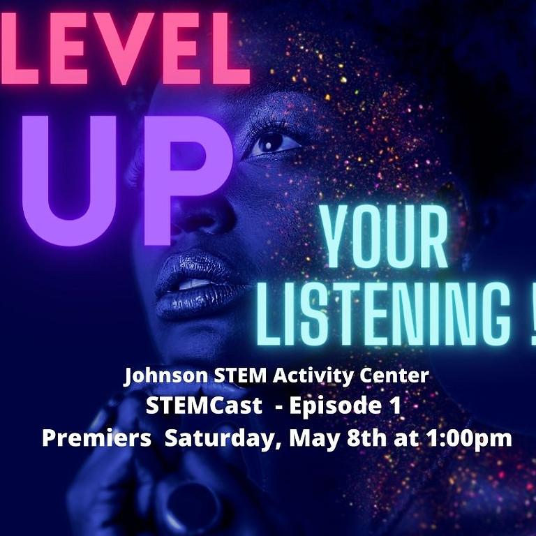 Johnson STEM Activity Center (JSAC) STEMCast