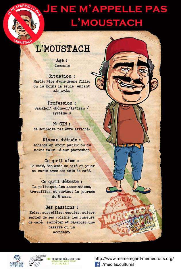 Affiche d'exposition présentant le personnage de l'Moustach. Dessins de Rebet Spirit  Droits de proprietés de Médias et cultures. Avec le soutien et la collaboration de la fondation heirïch böll