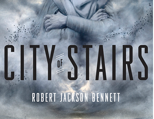 ★★★★★—City of Stairs by Robert Jackson Bennett
