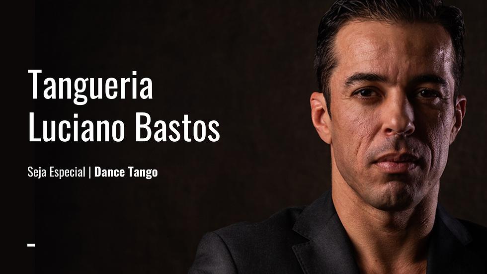 Tangueria Luciano Bastos