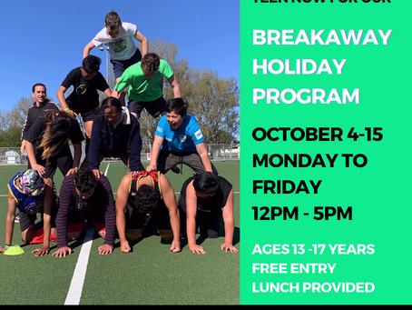 Breakaway Holiday Program October 4-15, 2021