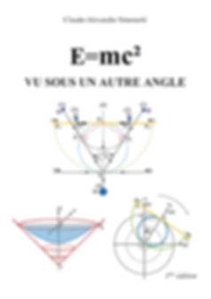 "Livre ""E=mc² vu sous un autre angle"", tome 2, 2017 de Claude-Alexandre Simonetti."