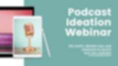Podcast Ideation Cover.png