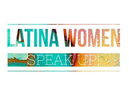 International Women's Day: Latinas Speak Up!
