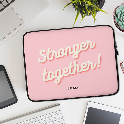Laptop Sleeve Pink: Stronger Together!