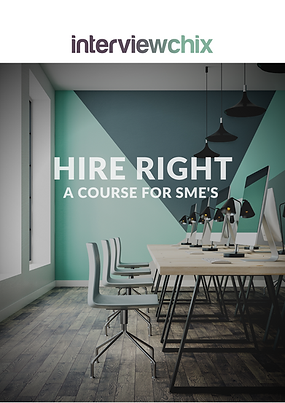 Hire Right - A Course for SME's - The Interview Chix
