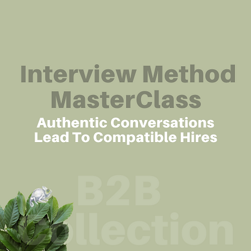 B2B | Interview Method Masterclass | (Revised Product Under Development)