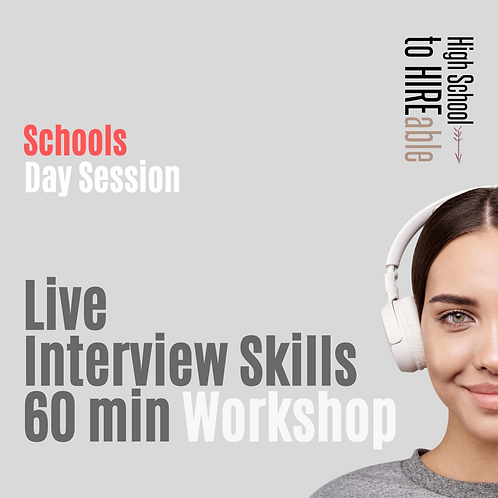 Schools Live Practical Interview Skills Training | Per Session | Day Time