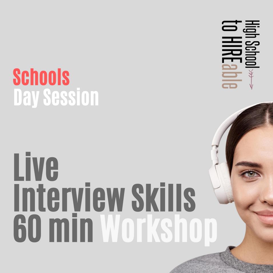 Schools | Daytime Interview Skills Workshop $995.00
