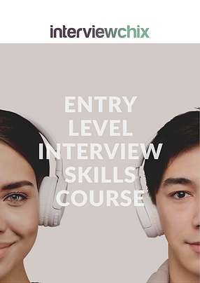 Entry Level Interview Skills Course - The Interview Chix
