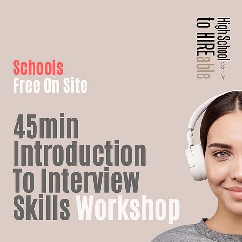 Schools Introduction To Interview Skills | In-School Workshop