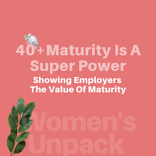 Women's Unpack Collection  |The Value Of Maturity