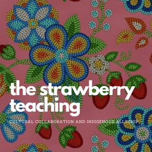 Ode'imin - The Strawberry Teaching