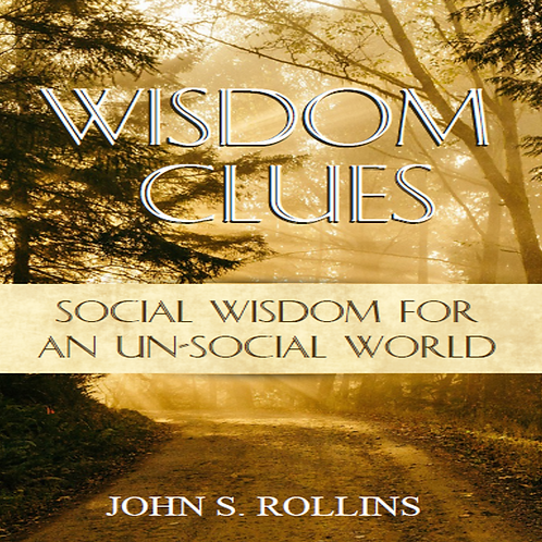 Wisdom Clues - Social Wisdom for an Unsocial World