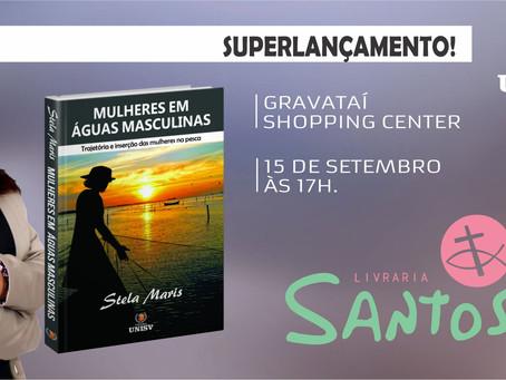 Superlançamento - livro Mulheres em Águas Masculinas